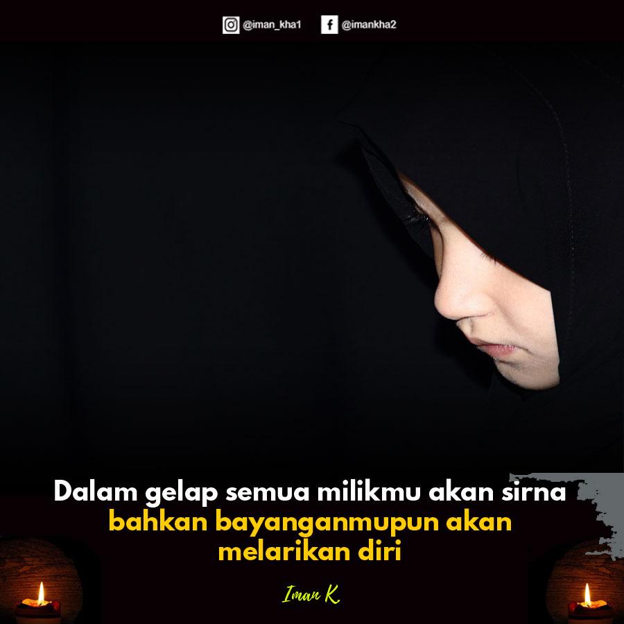 Ilmu adalah cahaya Iman K